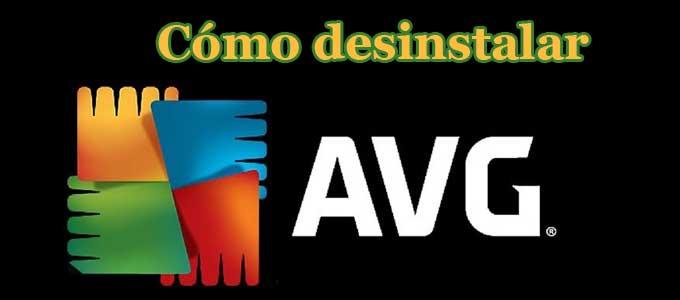 Conozca cómo Desinstalar AVG en Windows 10, de forma practica