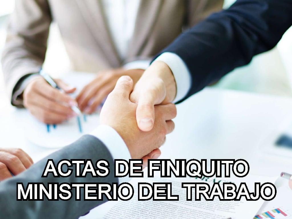 actas de finiquito del ministerio de trabajo