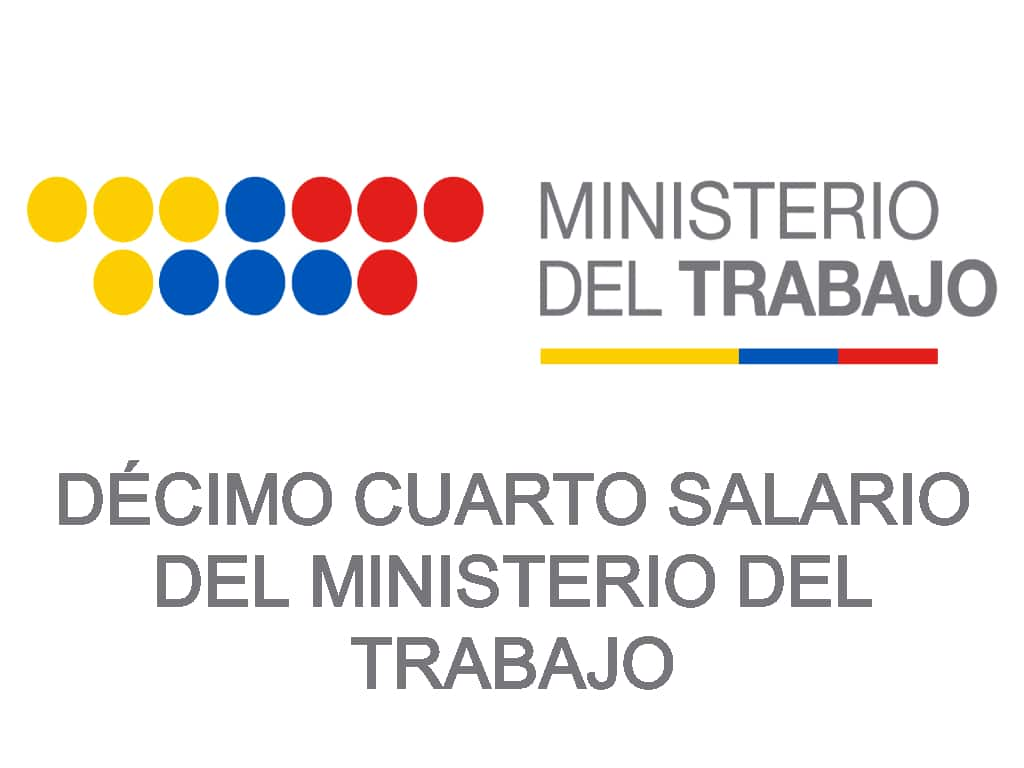 decimo cuarto salario del ministerio de trabajo