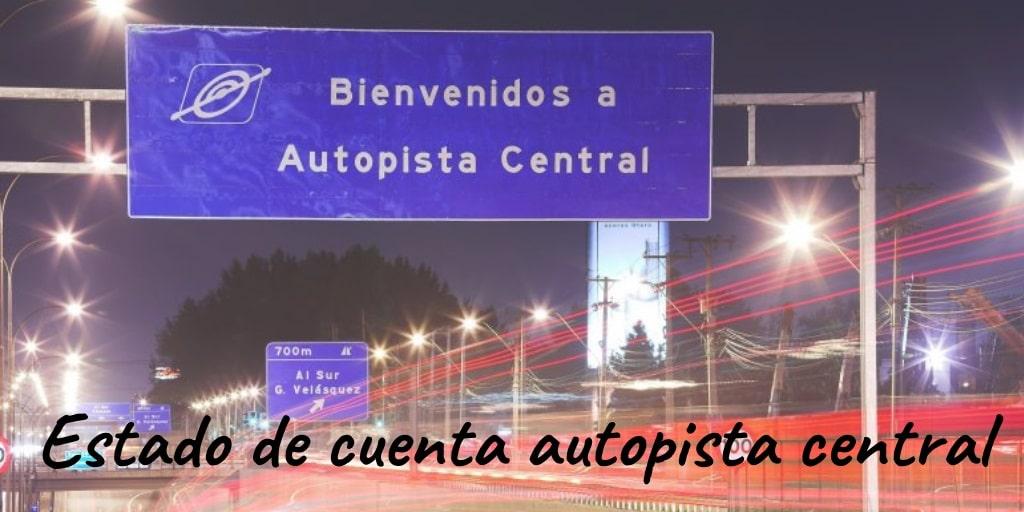 pagar el estado de cuenta de autopista central