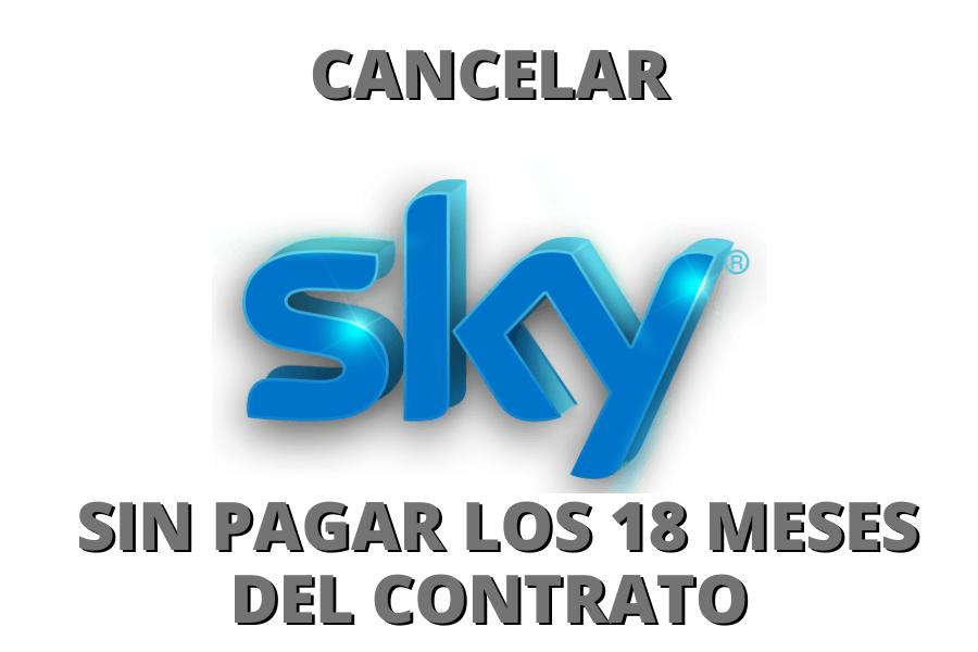 cancelar sky sin pagar los 18 meses